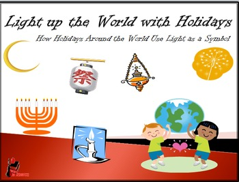 Light Up the World With Celebrations: A Power Point on Holidays Around the World