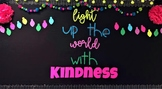 Light Up the World with Kindness Christmas Bulletin Board Bundle