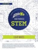 Light Waves - STEM Lesson Plan