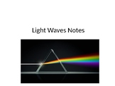 Light Waves and the electromagnetic spectrum