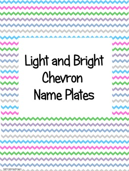 Light and Bright Chevron Name Plates