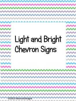 Light and Bright Chevron Signs