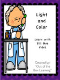 Light and Color:  Bill Nye the Science Guy