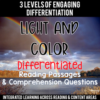 Light and Color {Differentiated Close Reading Passages & Q