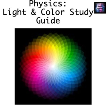 Light and Color Study Guide