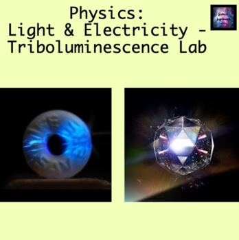 Light and Electricity: Triboluminescence Lab