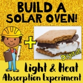 Light & Heat Energy Absorption Experiment Solar Oven STEM Activity for S'mores!