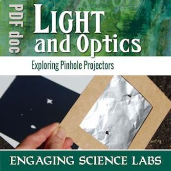 Light and Optics: Making a Pinhole Projector: CER Claim Evidence Reasoning