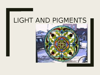 Light and Pigment Notes
