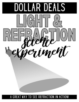 Light and Refraction Experiment