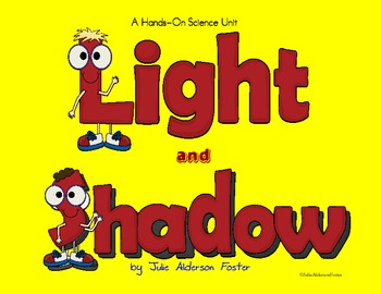 Light and Shadow A Hands-On Science Unit