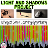 Light and Shadows - Project Based Learning