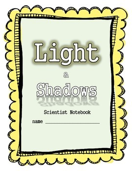 Light and Shadows Science Unit