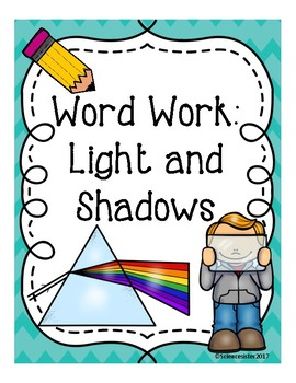 Light and Shadows- Unit Vocabulary for Literacy Station