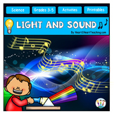 Light and Sound COMPLETE Unit with Isaac Newton & Albert Einstein