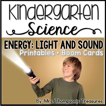Light and Sound Energy Kindergarten Science NGSS