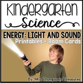 Light and Sound Energy Kindergarten Science NGSS + BOOM Cards™ Distance Learning