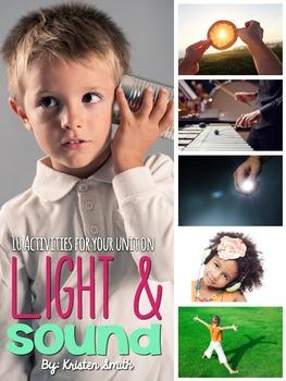 Light and Sound Unit: A Preschool and Kindergarten Pack