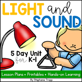 Light and Sound Unit for Kindergarten and First Grade