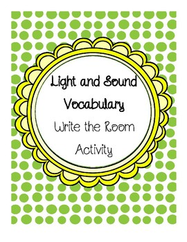 Light and Sound Vocabulary Write the Room