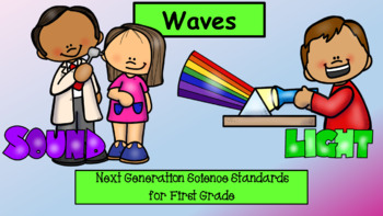Light and Sound Waves (NGSS for First Grade)