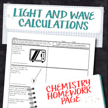 Light and Wave Calculations Chemistry Homework Worksheet