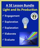Light and its Production - Complete 5E Lesson Bundle