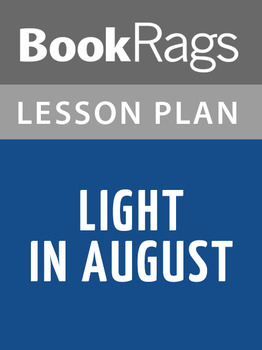 Light in August Lesson Plans