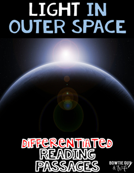 Light in Outer Space Differentiated Nonfiction Reading Passages
