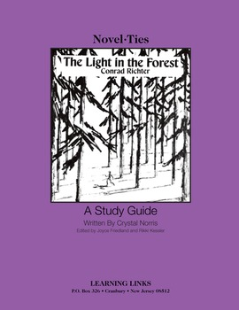 Light in the Forest - Novel-Ties Study Guide