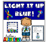 Light it up blue - autism awareness