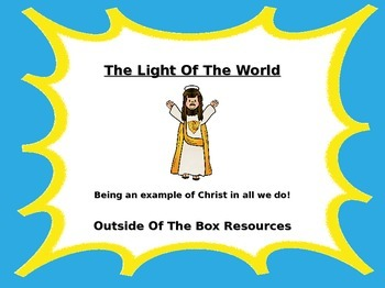 Light of the World...Being Jesus in all we do