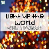 Light up the World with Kindness - Writing Activity and Display