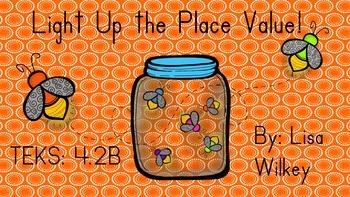 Light up the place value! - TEK 4.2B