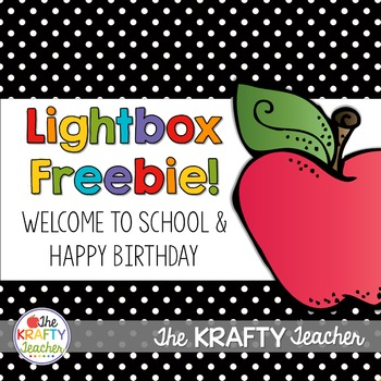 Lightbox, Back to School, Happy Birthday Freebie for your Light Box
