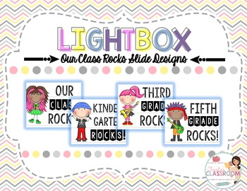 Lightbox Designs - Our Class Rocks