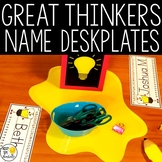 Name Plates Editable! - Great Thinkers Classroom Decor