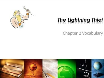 Lightening Thief Chapter 2 Vocabulary Power Point