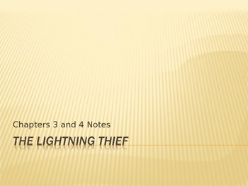 Lightening Thief Chapter 3 and 4 Notes