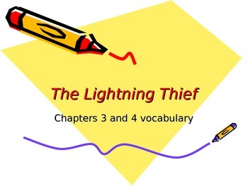 Lightening Thief Chapter 3 and 4 Vocabulary PowerPoint