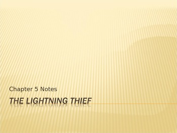 Lightening Thief Chapter 5 Notes
