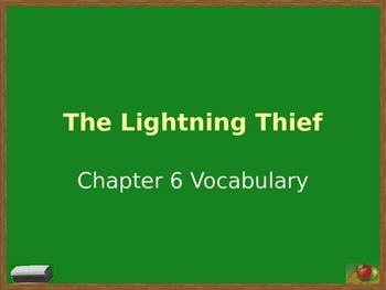Lightening Thief Chapter 6 Vocabulary PowerPoint