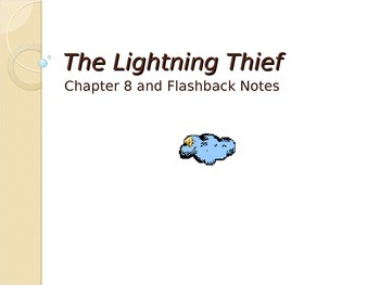 Lightening Thief Chapter 8 Notes