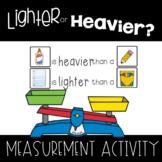 Lighter or Heavier? Weight Measurement Activity