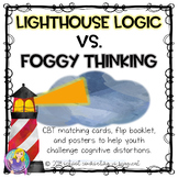 Lighthouse Logic Vs. Foggy Thinking