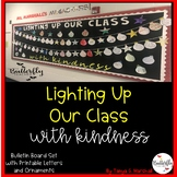 Lighting Up Our Class With Kindness Bulletin Board Set   Christmas Writing Idea