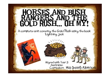 Lightning Jack and Bushrangers and the Gold Rush... Oh My!