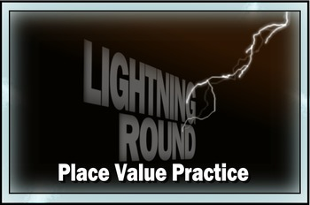 Lightning Round: Place Value Practice Videos