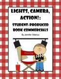 Lights, Camera, Action: Student Produced Book Commercials