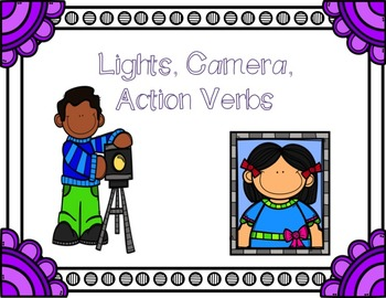 Lights, Camera, Action Verbs!